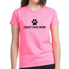 Crazy Dog Mom Tee