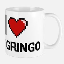 I Love My Gringo Mug