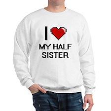 I Love My Half Sister Jumper