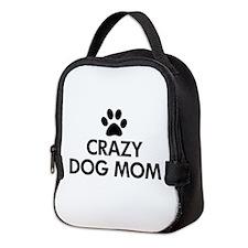 Crazy Dog Mom Neoprene Lunch Bag