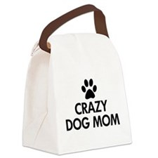 Crazy Dog Mom Canvas Lunch Bag