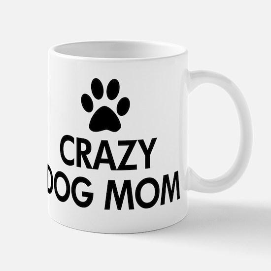 Crazy Dog Mom Mug