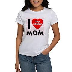 I Love Mom Stop Smoking Tee