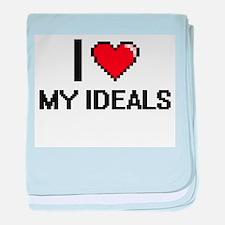 I Love My Ideals baby blanket
