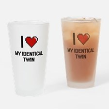 I Love My Identical Twin Drinking Glass