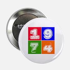 """1974 Birthday Designs 2.25"""" Button"""