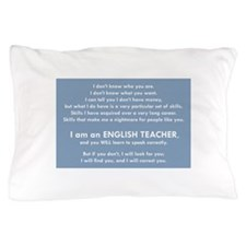 I Will Find You – Speak Properly Pillow Case