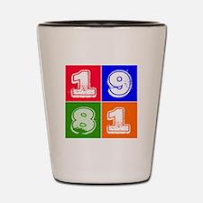 1981 Birthday Designs Shot Glass