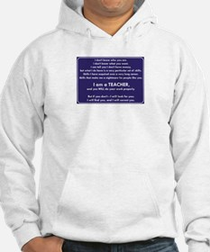 I Will Find You - You Will Do Yo Hoodie