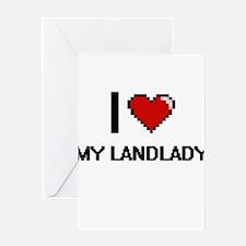 I Love My Landlady Greeting Cards