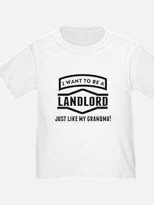 Landlord Just Like My Grandma T-Shirt