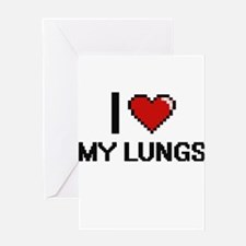 I Love My Lungs Greeting Cards