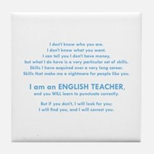 I will find you Punctuate Correctly Tile Coaster