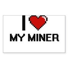 I Love My Miner Decal