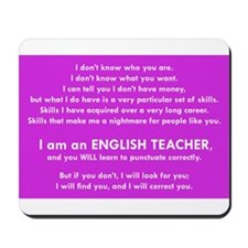 I will find you Punctuate Correctly Mousepad