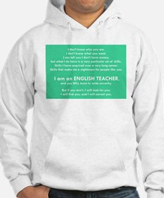 I will find you Write Correctly Hoodie