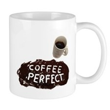 Coffee perfect Mug