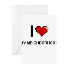 I Love My Neighborhood Greeting Cards