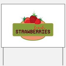 Fresh Strawberries Yard Sign