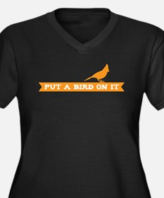 Put a bird on it! (banner) Plus Size T-Shirt