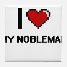 I Love My Nobleman Tile Coaster