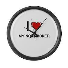 I Love My Nonsmoker Large Wall Clock