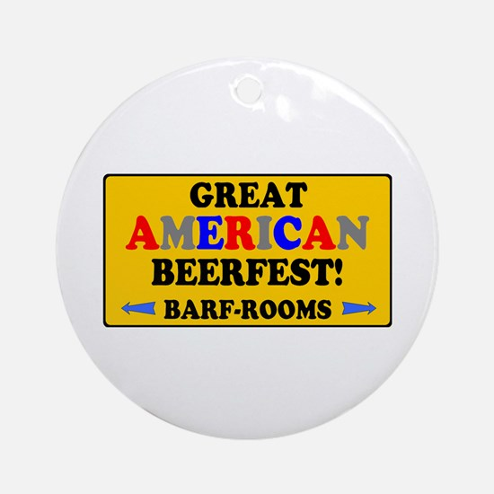 YELLOW SIGN - GREAT AMERICAN BEERFE Round Ornament
