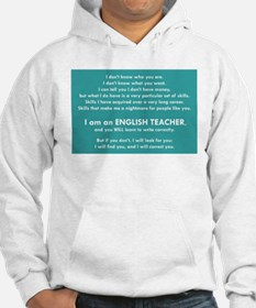 I Will Find You – Write Properly Hoodie