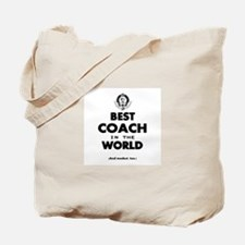 The Best in the World – Coach Tote Bag