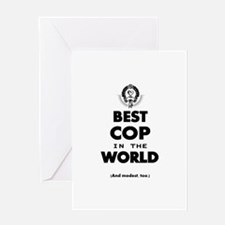 Best Cop in the World Greeting Cards