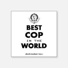 Best Cop in the World Sticker