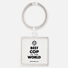 Best Cop in the World Keychains