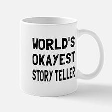 World's Okayest Story Teller Mug
