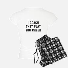 I coach they play you cheer Pajamas