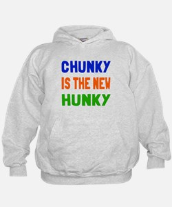 Chunky is the new hunky Hoodie