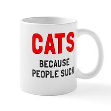 Cats because people suck Small Mug