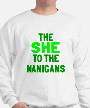 The she to the nanigans Jumper