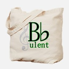 B Flat-ulent Tote Bag