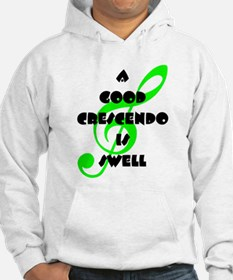 A Good Crescendo Is Swell Hoodie