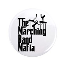 "Marching Band Mafia 3.5"" Button (100 pack)"