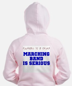 Marching Band Is Serious Zip Hoodie