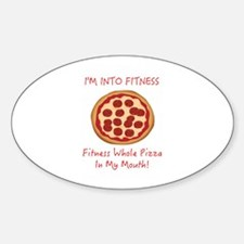 I'M INTO FITNESS, FITNESS WHOLE PIZ Decal