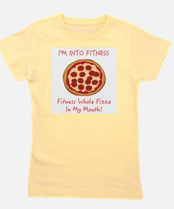 I'M INTO FITNESS, FITNESS WHOLE PIZZA I Girl's Tee