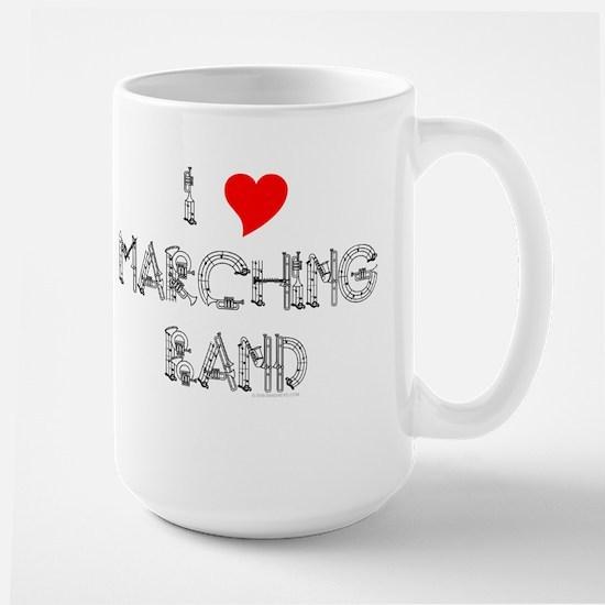 I Love Marching Band Large Mug