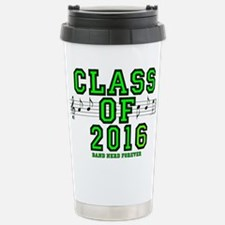 Class of 2016 - Band Ne Travel Mug
