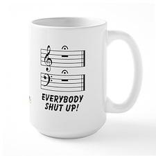 Everybody Shut Up! Mug