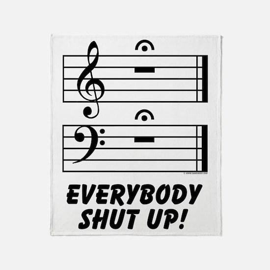Everybody Shut Up! Throw Blanket