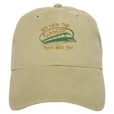 It's Not The Caboose That Kills You Baseball Cap