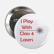 Class 4 Laser Button
