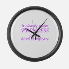 IT CLEARLY STATES PRINCESS ON MY  Large Wall Clock